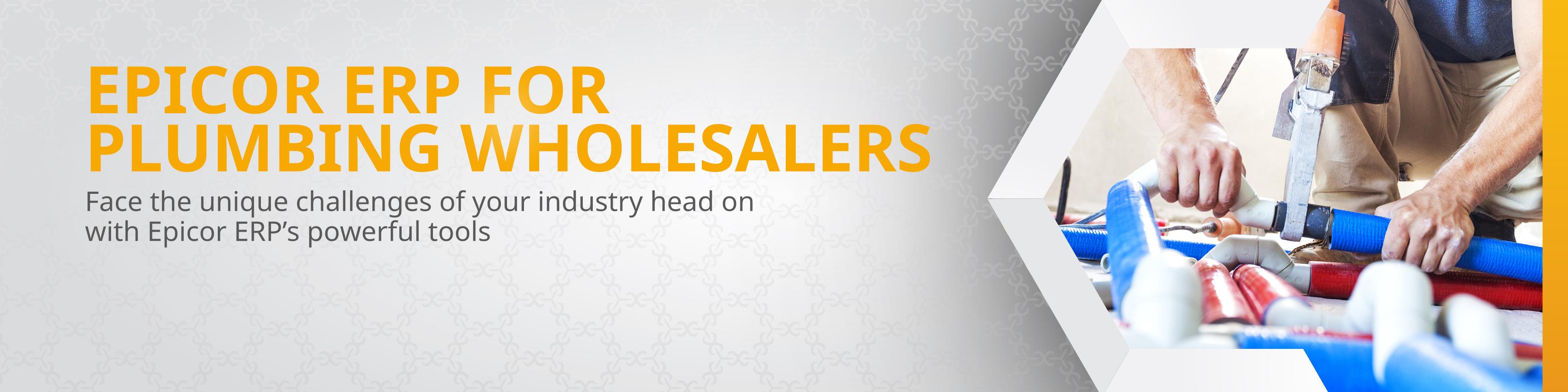 Epicor ERP for Plumbing Wholesalers